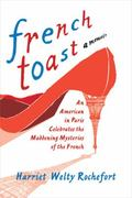 French Toast 1st Edition 9780312642785 0312642784