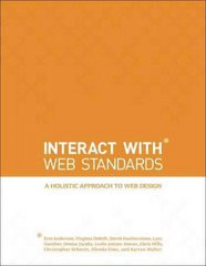 InterACT with Web Standards 1st edition 9780321703521 0321703529