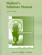 Student Solutions Manual for College Mathematics for Business, Economics, Life Sciences and Social Sciences 12th edition 9780321654977 0321654978