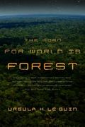 The Word for World is Forest 2nd Edition 9780765324641 0765324644