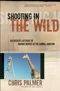 Shooting in the Wild 1st Edition 9781578051489 1578051487