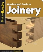 Woodworker's Guide to Joinery 0 9781565234628 1565234626