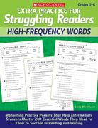 Extra Practice for Struggling Readers: High-Frequency Words 0 9780545124102 0545124107