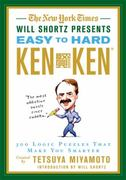 The New York Times Will Shortz Presents Easy to Hard KenKen 1st edition 9780312644987 0312644981
