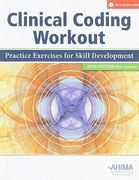 Clinical Coding Workout 1st edition 9781584262411 1584262419