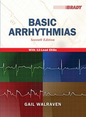 Basic Arrhythmias 7th Edition 9780133763577 0133763579