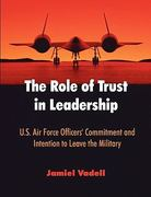 The Role of Trust in Leadership 1st Edition 9781599422961 1599422964