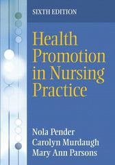 Health Promotion in Nursing Practice 6th edition 9780133004175 0133004171