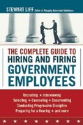 The Complete Guide to Hiring and Firing Government Employees 1st edition 9780814414507 0814414508