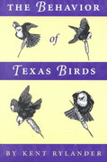 The Behavior of Texas Birds 1st Edition 9780292771208 0292771207