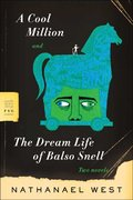 A Cool Million and The Dream Life of Balso Snell 1st edition 9780374530273 0374530270