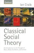 Classical Social Theory 0 9780198781172 0198781172