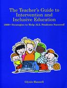 The Teacher's Guide to Intervention and Inclusive Education 0 9781890455071 1890455075