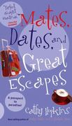 Mates, Dates, and Great Escapes 0 9780689876950 0689876955
