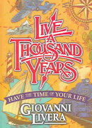 Live a Thousand Years 1st Edition 9780966056747 0966056744