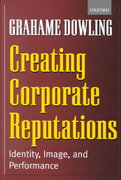 Creating Corporate Reputations 1st Edition 9780199252206 0199252203