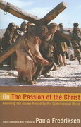 On the Passion of the Christ 1st edition 9780520248533 0520248538