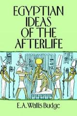 Egyptian Ideas of the Afterlife 0 9780486284644 0486284646
