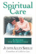 Spiritual Care: A Guide for Caregivers 1st Edition 9780830876945 0830876944