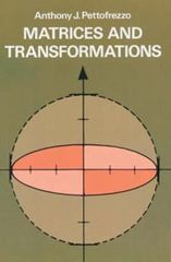 Matrices and Transformations 1st Edition 9780486151809 0486151808