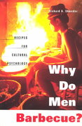 Why Do Men Barbecue 1st Edition 9780674011359 067401135X