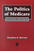 The Politics of Medicare 2nd edition 9780202304250 0202304256