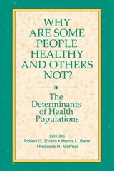Why Are Some People Healthy and Others Not? 1st edition 9780202304892 0202304892