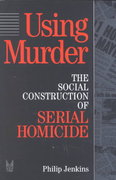 Using Murder 1st Edition 9780202305257 0202305252