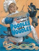 Sometimes I Wonder If Poodles Like Noodles 0 9780689851230 0689851235