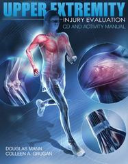 Upper Extremity Injury Evaluation CDROM and Lab Manual 1st Edition 9781435499256 1435499255