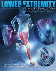 Lower Extremity Injury Evaluation CDROM and Lab Manual 1st Edition 9781435499263 1435499263