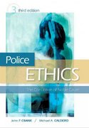 Police Ethics (Revised Printing) 3rd Edition 9781437744569 1437744567