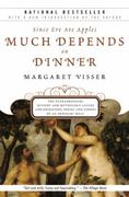 Much Depends on Dinner 2nd Edition 9780802144935 0802144934