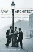 The Spiv and the Architect 0 9780816653157 0816653151