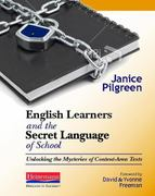 English Learners and the Secret Language of School 0 9780325011271 0325011273