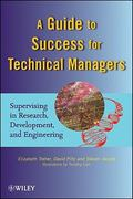 A Guide to Success for Technical Managers 1st edition 9780470437766 0470437766