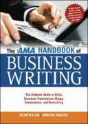 The AMA Handbook of Business Writing 1st Edition 9780814415894 081441589X