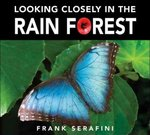 Looking Closely in the Rain Forest 0 9781553375432 1553375432