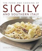 The Food and Cooking of Sicily and Southern Italy 0 9781903141809 190314180X