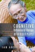 Cognitive Behavioural Therapy with Older People 0 9781849051002 1849051003