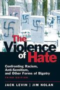 The Violence of Hate 3rd edition 9780205710843 0205710840