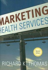 Marketing Health Services 2nd edition 9781567933369 156793336X
