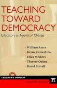 Teaching Toward Democracy 0 9781594518430 1594518432