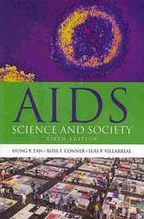 AIDS: Science & Society 6th Edition 9780763773151 0763773158