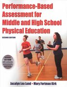 Performance-Based Assessment for Middle and High School Physical Education 2nd edition 9780736083607 073608360X