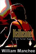 Disillusioned 1st edition 9781929976669 1929976666