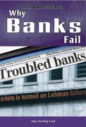 Why Banks Fail 1st edition 9781435894624 1435894626