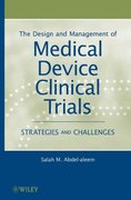 The Design and Management of Medical Device Clinical Trials 1st edition 9780470602256 0470602252