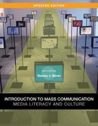 Introduction to Mass Communication: Media Literacy and Culture, Updated Edition 6th edition 9780077286408 0077286405