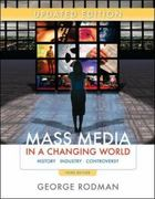 Update Edition Mass Media in a Changing World 3rd edition 9780077291105 0077291107